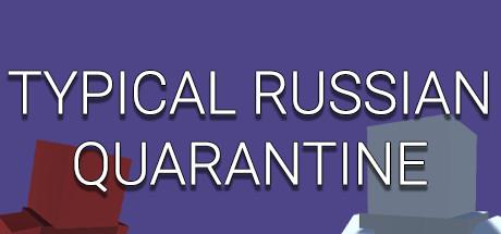 TYPICAL RUSSIAN QUARANTINE cover art
