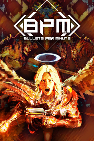 BPM: BULLETS PER MINUTE poster image on Steam Backlog