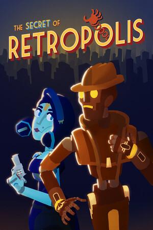 The Secret of Retropolis poster image on Steam Backlog