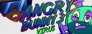 Angry Bunny 3: Virus