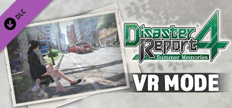 Disaster Report 4: Summer Memories - VR Mode
