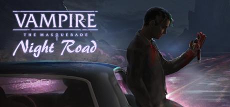 Vampire: The Masquerade — Night Road title thumbnail