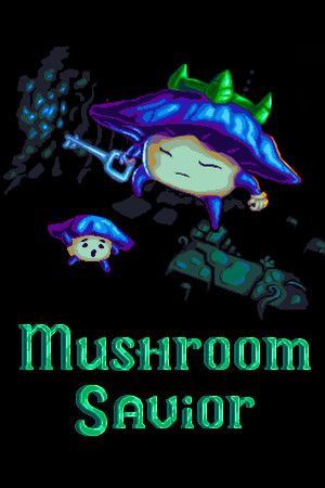 Mushroom Savior poster image on Steam Backlog