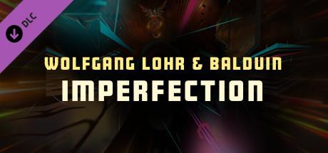 "Купить Synth Riders - Wolfgang Lohr & Balduin - ""Imperfection"" (DLC)"