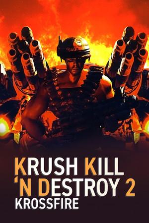 Krush Kill 'N Destroy 2: Krossfire poster image on Steam Backlog