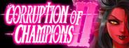 Corruption of Champions II