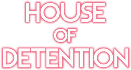 House of Detention - Steam Backlog