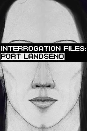 Interrogation Files: Port Landsend poster image on Steam Backlog