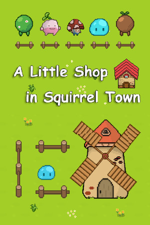 A Little Shop in Squirrel Town poster image on Steam Backlog