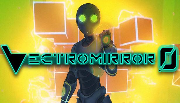 Vectromirror 0™ on Steam