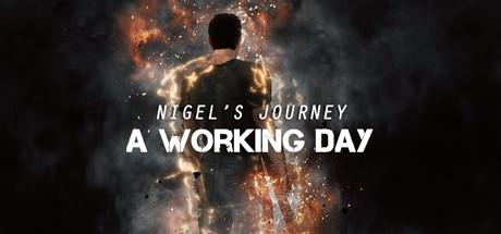 Nigel's Journey : A Working Day