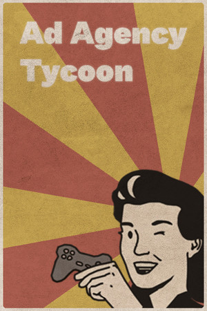 Ad Agency Tycoon poster image on Steam Backlog