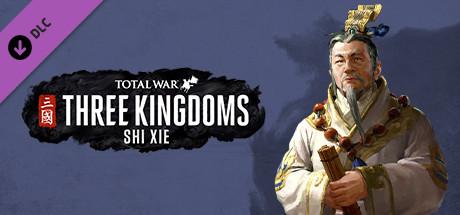 Total War: THREE KINGDOMS – Shi Xie