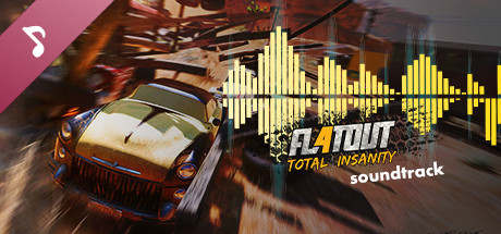 FlatOut 4: Total Insanity Soundtrack cover art