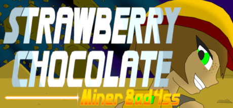 Strawberry Chocolate Miner 8AD 4SS cover art