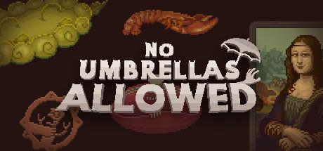 No Umbrellas Allowed Free Download