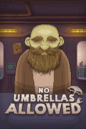 No Umbrellas Allowed poster image on Steam Backlog