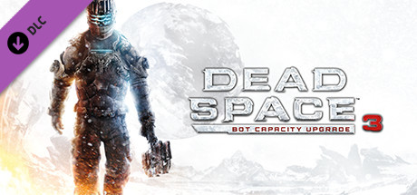 Dead Space 3 Bot Capacity Upgrade