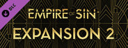 Empire of Sin - Expansion 2