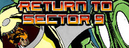Return to Sector 9