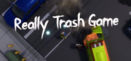 Really Trash Game