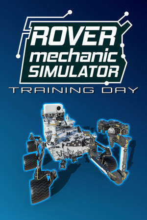 Rover Mechanic Simulator: Training Day poster image on Steam Backlog