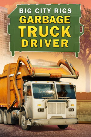 Big City Rigs: Garbage Truck Driver poster image on Steam Backlog