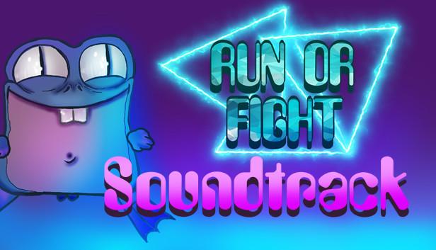 RUN OR FIGHT Soundtrack