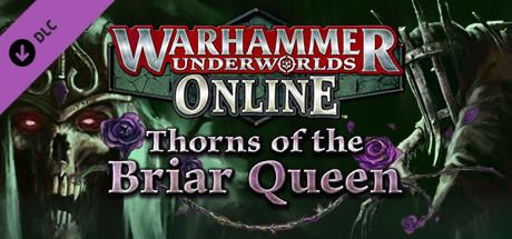 Warhammer Underworlds: Online – Warband: Thorns of the Briar Queen