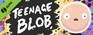 Teenage Blob Demo