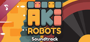 #AkiRobots Soundtrack