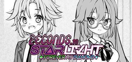 2ECONDS TO STΔRLIVHT: Forever My Diamond