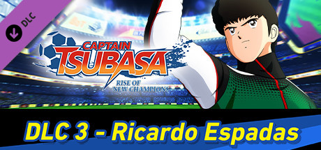 Captain Tsubasa: Rise of New Champions - Ricardo Espadas