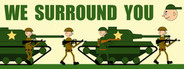 We Surround You