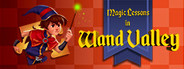 Magic Lessons in Wand Valley