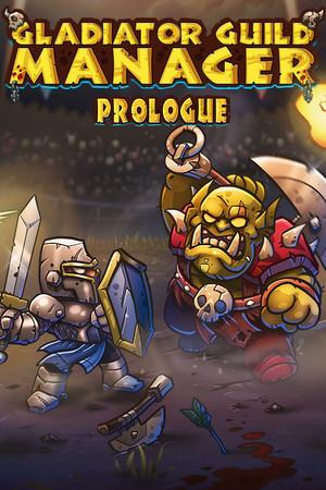 Gladiator Guild Manager: Prologue poster image on Steam Backlog
