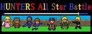 HUNTERS All Star Battle