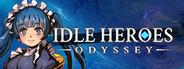 放置勇者:远征/idle Heroes: Odyssey