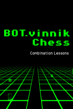 BOT.vinnik Chess: Combination Lessons poster image on Steam Backlog