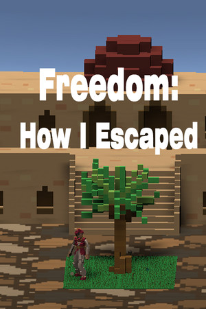 Freedom: How I Escaped poster image on Steam Backlog