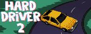 Hard Driver 2
