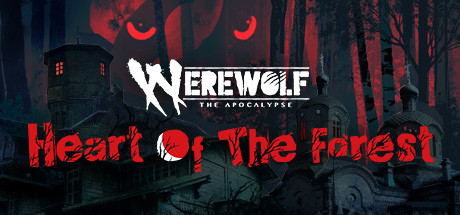 Werewolf: The Apocalypse — Heart of the Forest