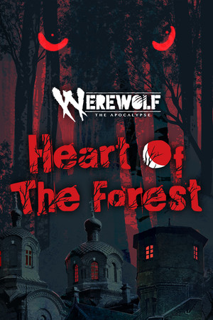 Werewolf: The Apocalypse — Heart of the Forest poster image on Steam Backlog