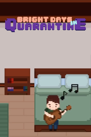 Bright Days in Quarantine poster image on Steam Backlog