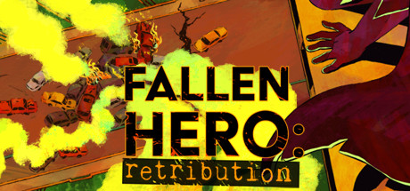 Fallen Hero: Retribution