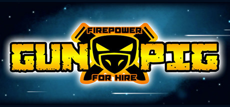 GUNPIG: Firepower For Hire cover art