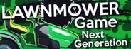 Lawnmower Game: Next Generation
