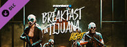 PAYDAY 2: Breakfast in Tijuana Heist