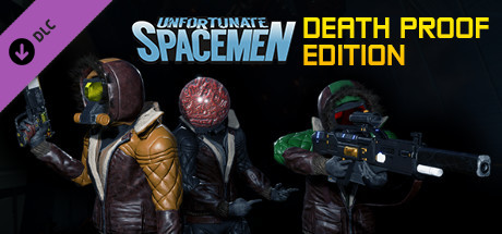 Unfortunate Spacemen - Death Proof Edition