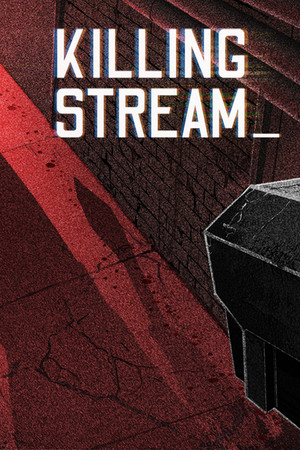 Killing Stream poster image on Steam Backlog